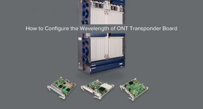 How to Configure the Wavelength of OTN Transponder Board?